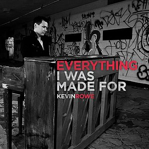 Image for 'Everything I Was Made For'