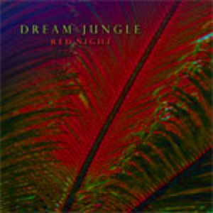 """Image for 'Dream Jungle """"Red Night""""'"""
