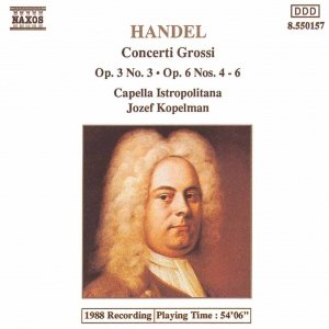 Image for 'HANDEL: Concerti Grossi Op. 3, No. 3 and Op. 6, Nos. 4-6'