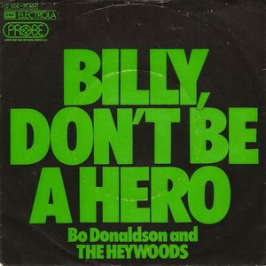 Immagine per 'Billy, Don't Be A Hero'