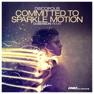 Image for 'Committed to Sparkle Motion'