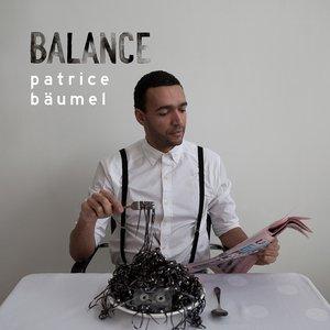 Imagen de 'Balance Presents Patrice Bäumel'