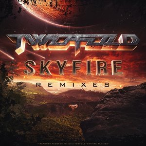 Image for 'Skyfire Remixes'