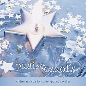 Image for 'PraiseCarols: Christmas Carols For Contemporary Worship (Vol. 1)'