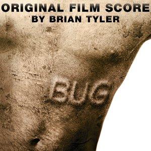 Bild für 'Bug - Original Film Score'