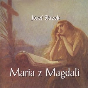 Image for 'Maria z Magdali'