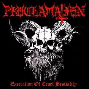 Image for 'Execration of Cruel Bestiality'