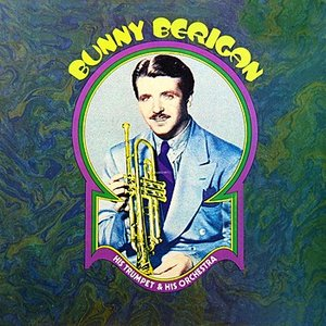 Image for 'Bunny Berigan & His Orchestra'