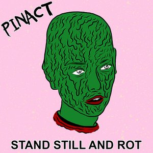 Image for 'Stand Still and Rot'
