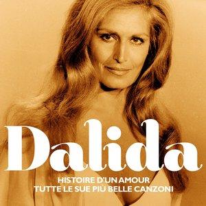 Image for 'Dalida  (Histoire d'un amour e tutte le sue più belle canzoni)'
