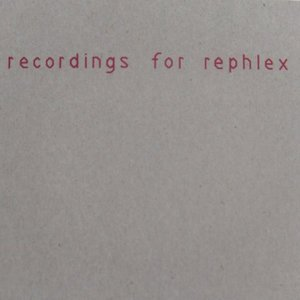 Image for 'Recordings For Rephlex'