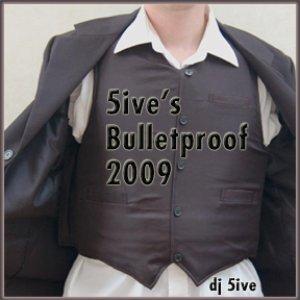Image for '5ive's Bulletproof 2009'