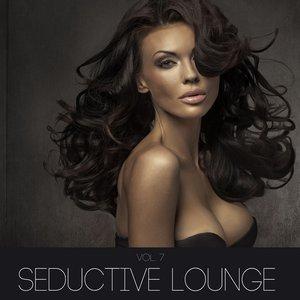 Image for 'Seductive Lounge, Vol. 7'