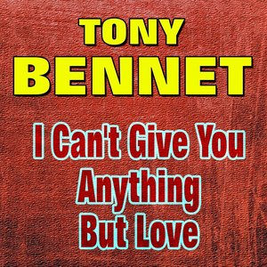 Image for 'I Can't Give You Anything But Love (Original Artist Original Songs)'