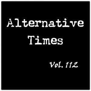Image for 'Alternative Times, Volume 112'