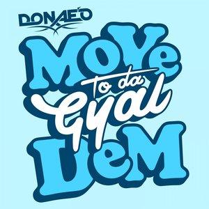 Image pour 'Move to Da Gyal Dem'