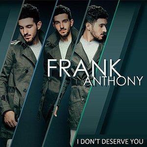 Image for 'I Don't Deserve You'