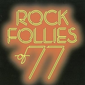 Image for 'Rock Follies Of '77'