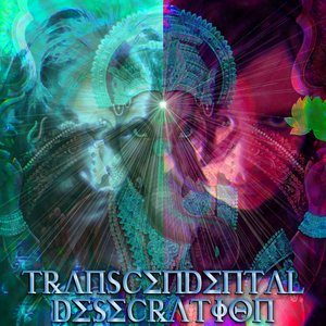 Image for 'Transcendental Desecration'