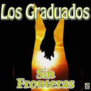 Image for 'Sin Fronteras - Los Graduados Con Gustavo Quintero'