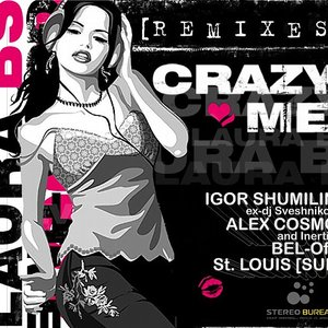 Image for 'Laura BS - Crazy Me [remixes]'