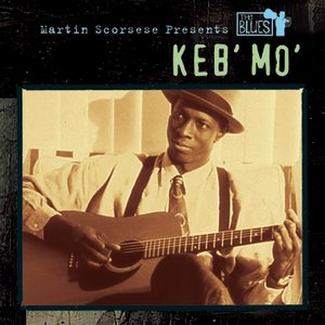 Image for 'Martin Scorsese Presents The Blues: Keb' Mo''