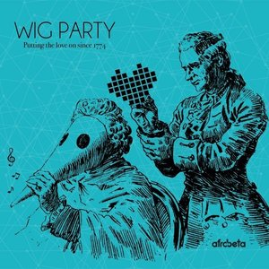 Image for 'Wig Party'