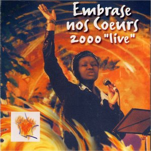 Image for 'Embrase nos coeurs 2000 'Live''