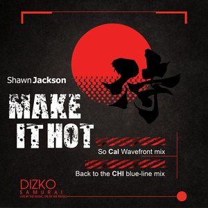 Image for 'Make It Hot'