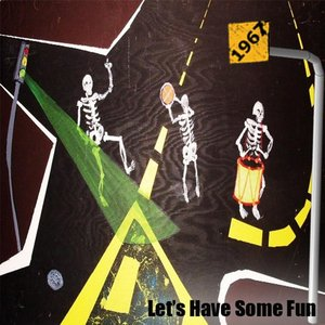 Image for 'Let's Have Some Fun'
