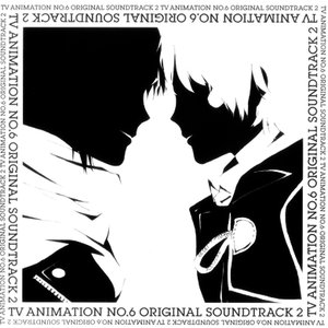 Immagine per 'TV Animation NO.6 Original Soundtrack 2'