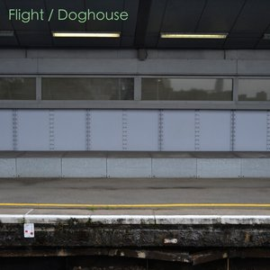 Image for 'Flight / Doghouse'