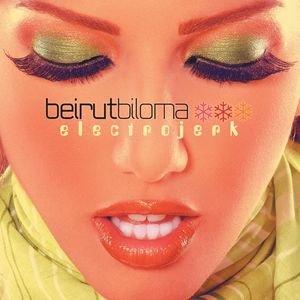 Image for 'Beirut Biloma Electrojerk'