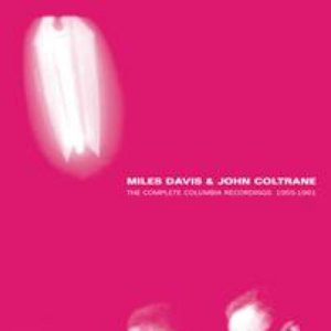 Image for 'The Complete Miles Davis Featuring John Coltrane'