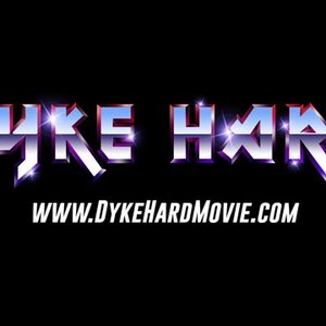 Image for 'Dyke Hard'