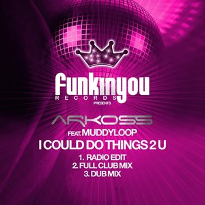 Image for 'I Could Do Things 2 U (Dub Mix)'
