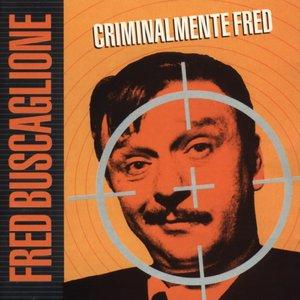 Image for 'Criminalmente Fred'