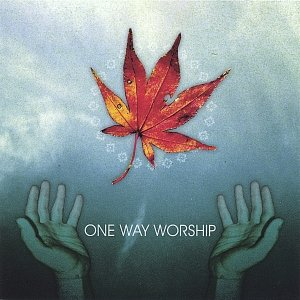 Image for 'One Way Worship (self titled)'
