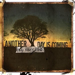 Image for 'Another Day Is Coming'