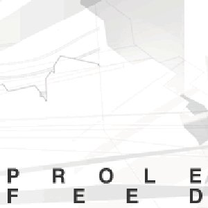Image for 'Prolefeed'