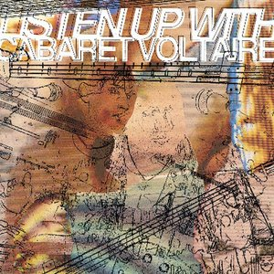 Immagine per 'Listen Up With Cabaret Voltaire'