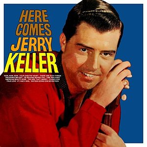 Image for 'Here Comes Jerry Keller'