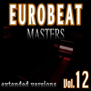 Image for 'Eurobeat Masters Vol. 12'