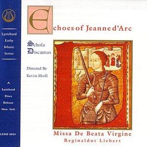 Image for 'Echoes of Jeanne D'Arc: Liebert Mass'