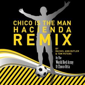 Image for 'Chico Is The Man (Chicharito) HACIENDA REMIX'