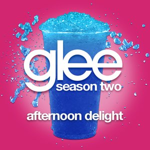 Image for 'Afternoon Delight (Glee Cast Version featuring John Stamos)'