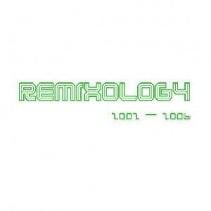 Image for 'Remixology 2002 - 2006'