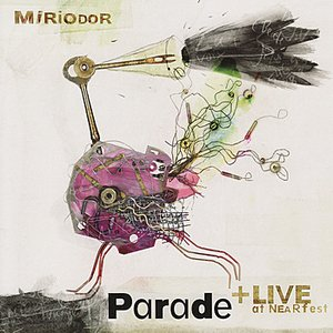 Image for 'Parade + Live at NEARfest'