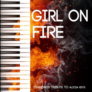 Image for 'Girl On Fire (Tribute to Alicia Keys)'
