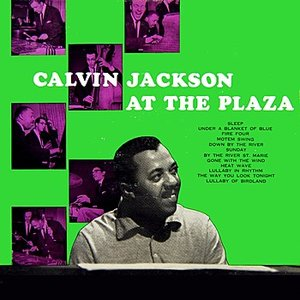 Image for 'Calvin Jackson At The Plaza'